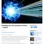 Bringing you the quantum future - faster