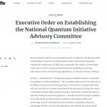 Executive Order on Establishing the National Quantum Initiative Advisory Committee