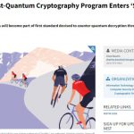 NIST's Post-Quantum Cryptography Program Enters 'Selection Round'
