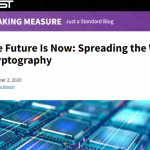 The Future Is Now: Spreading the Word About Post-Quantum Cryptography