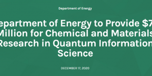 Department of Energy to Provide $75 Million for Chemical and Materials Research in Quantum Information Science
