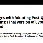 NIST Releases Whitepaper on the Challenges with Adopting Post-Quantum Cryptographic Algorithms