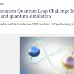 NSF announces two more Quantum Leap Challenge Institutes for the NQI